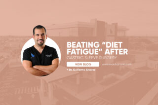 "Beating ""Diet Fatigue"" After Gastric Sleeve Surgery"